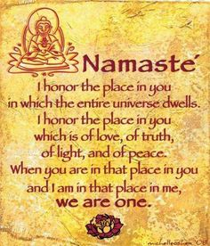 Namasté...so so true