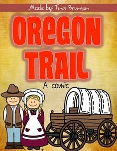 Oregon Trail Comic!  Have your students draw images in this fun comic-layout about the Oregon Trail.