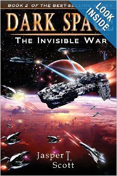 Invisible War Dark Space (Book 2) by Jasper T. Scott.  Cover image from amazon.com.  Click the cover image to check out or request the science fiction and fantasy kindle.
