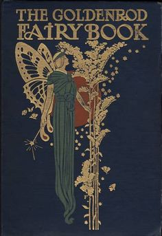 The Goldenrod Fairy Book | #books #illustrated | Source: ?