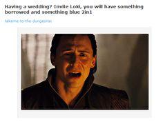 BWHAHAHAHAHAHAHAHAHAHAHAHA oh my goodness. Poor Loki!