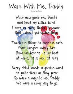 Walk with me Daddy poem keepsake