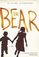 The Bear - by Claire Cameron - The black dog is not scratching. He goes back to his sniffing and huffing and then he starts cracking his bone. Stick and I are huddled tight. . . . It is dark and no Daddy or Mommy and after a while I watch the lids of my eyes close down like jaws. #Kobo #eBook #CanadianLit