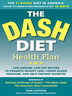 e-book: The DASH Diet Health Plan   Low-Sodium, Low-Fat Recipes to Promote Weight Loss, Lower Blood Pressure, and Help Prevent Diabetes  by Rockridge University Press