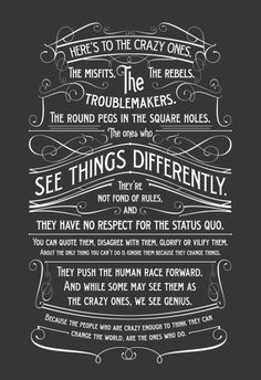 """Here's to the Crazy Ones"" #typography #design"