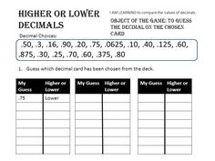 Multi-Grade Matters: Ideas for a Split Class: Higher or Lower Decimals Game: Comparing the value of decimals