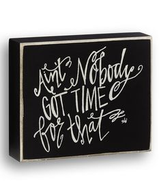 Love this Black 'Time For That' Wall Sign on #zulily! #zulilyfinds