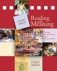 Debbie Miller: Reading with Meaning