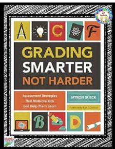 $  ~ASCD~ Grading Smarter Not Harder by Myron Dueck  ~NEW!~