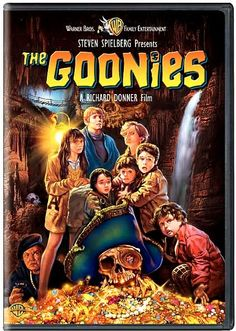 The Goonies - They never say die.
