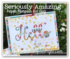 Seriously Amazing Paper Pumpkin Kit for August http://www.handstampedstyle.com shares samples