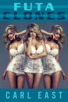 Futa Clones by Carl East, http://www.amazon.com/dp/B00J2FIIY4/ref=cm_sw_r_pi_dp_aXlltb1CYW1M9