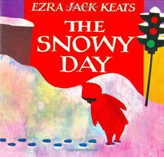 The Snowy Day by  Ezra Jack Keats #Kids #Books #Snow #Ezra_Jack_Keats
