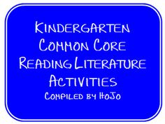 Kindergarten Common Core Reading Literature Activities freebie