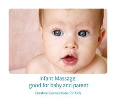 Infant massage is good for baby and parent