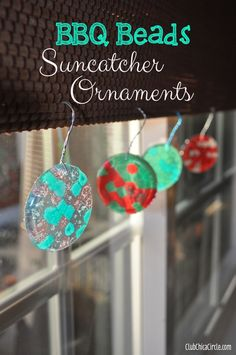 BBQ beads mini ornament suncatchers.. a fun kids or tween craft.  Perfect for those hot Summer days!    www.clubchicacircle.com