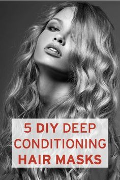 Top 5 DIY deep conditioning mask for softer, smoother and shinier hair