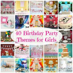 Night Owl Corner: 40 Birthday Party Themes for Girls