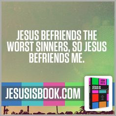 From JESUS IS_____ by Judah Smith.