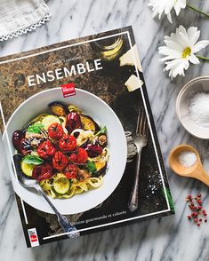 My book: Ensemble, cuisine gourmande et colorée on www.christelleisflabbergasting.com