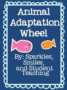 Animal Adaptation Wheel!  Great activity to use as an assessment for a unit on animals