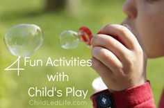 4 Fun Activities with Child's Play