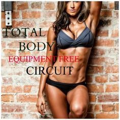 Total Body Equipment Free Circuit