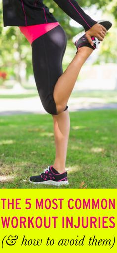 5 most common workout injuries #ambassador