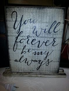 You will forever be my always $15.00 one left