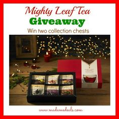Win two chests of Mighty Leaf Tea!