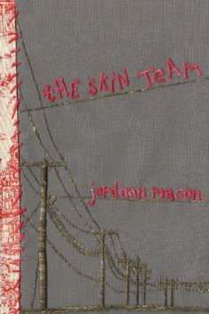 The Skin Team by Jordaan Mason, stitched cover.