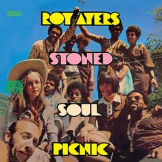 Roy Ayres - Stoned Soul Picnic  #Albumart