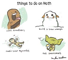 Things to do on Hoth