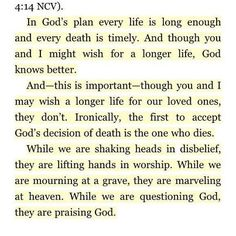 Trying to remember that only He knows the plans He has for us.  quote by Max Lucado on death