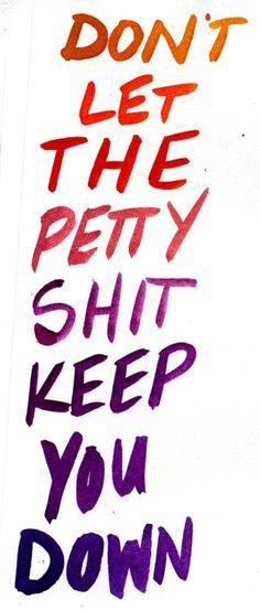 Don't let it...