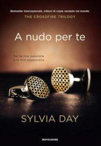 """La penisola tra le gambe di Gideon Cross: recensione di """"A nudo per te"""" di Sylvia Day   Diario di Pensieri Persi"""