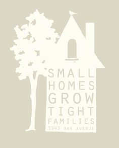 small homes  8x10  customizable by brightsidesdesigns on Etsy, $12.00  --- loving this.