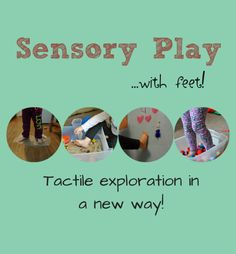 Tactile sensory play with feet