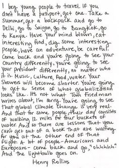 Henry Rollins on traveling.