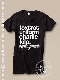 LOVEANDWARCLOTHING - F.U.C.K. Deployments tee, $24.95 (http://www.loveandwarclothing.com/f-u-c-k-deployments-tee/)