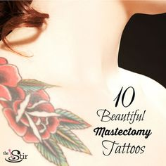 These breast cancer survivors' tattoos are just incredible! http://thestir.cafemom.com/beauty_style/178572/mastectomy_breast_cancer_survivor_tattoos?utm_medium=sm&utm_source=pinterest&utm_content=thestir&newsletter