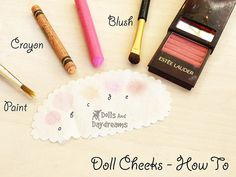 * Dolls And Daydreams - Doll And Softie PDF Sewing Patterns: How to make Doll Cheeks - Free Tutorial