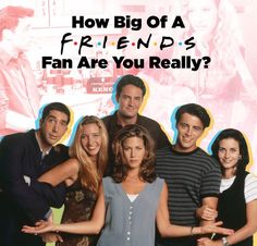 """Quiz: How Big Of A """"Friends"""" Fan Are You Really?"""