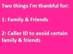 two things im thankful for quotes quote family quotes friendship quotes funny quotes humor