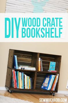 DIY WOOD CRATE BOOKSHELF