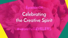 we are the REVELERS