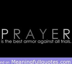 Prayer is the best armor quote inspirational quotes | motivational quotes