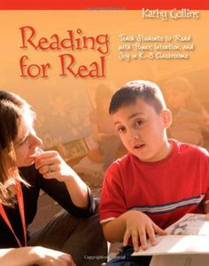 Reading for Real: Teach Students to Read with Power, Intention, and Joy in K-3 Classrooms by Kathy Collins, http://www.amazon.com/dp/1571107037/ref=cm_sw_r_pi_dp_uJwrtb07A2K2N