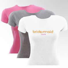 Bridesmaid Personalized T-Shirt from Wedding Favors Unlimited - Only $20!