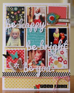 CONVENTIONAL  Be You Scrapbook pg, LOVE the layout!